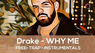"""FREE Drake Type Beat 2019 Trap, Rap, Hip Hop Beat Instrumental - """"WHY ME"""""""