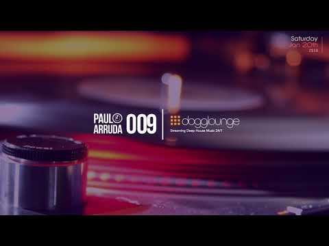 DJ Paulo Arruda LIVE SET - Dogglounge Deep House Radio - Jan