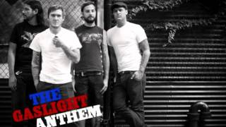 The Gaslight Anthem - Our Father
