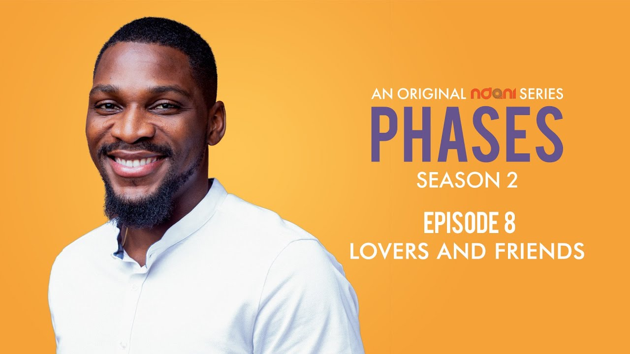 Download Phases S2E8 : Lovers and Friends