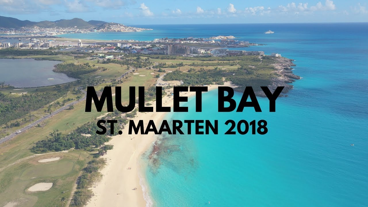 Mullet Bay January 2018 You