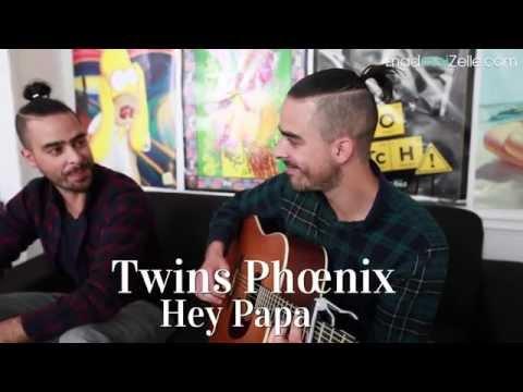 Twins Phœnix - Hey Papa