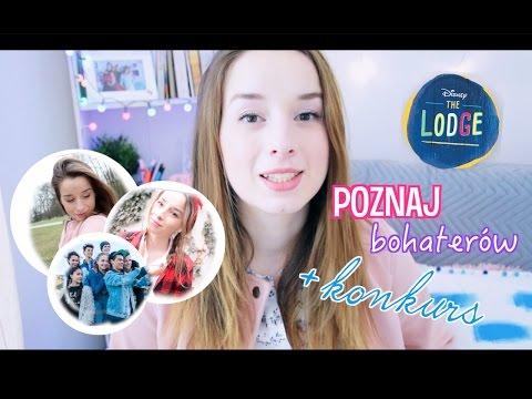The Lodge - poznaj bohaterów + KONKURS na iPada! | Disney Channel | Sylwia Lipka