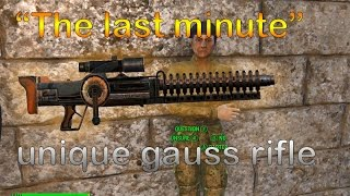 "Fallout 4 where to find the legendary gauss rifle ""the last minute"""
