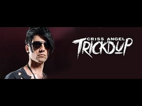 Criss Angel Tricked Up 2016 - Criss Angel 2017