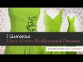 7 Glamorous Lime Green Bridesmaid Dresses Amazon Winter 2017  Collection