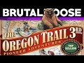 Oregon Trail 3rd Edition - brutalmoose