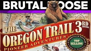 Oregon Trail 3rd Edition - brutalmoose