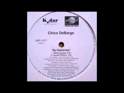 Chico DeBarge & Joe - No Guarantee (Remix)