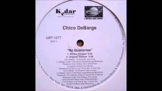 Chico DeBarge & Joe - No Guarantee (Remix)