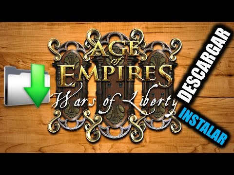 Descargar Age of Empires 3 Wars of Liberty como instalar y jugar online