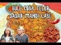 BULE NYOBAIN TELUR DADAR BRUTAL MANDI SAMBAL TERASI ft. Conner Sullivan