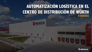 Automatización logística en el centro distribución de Würth en España | Mecalux