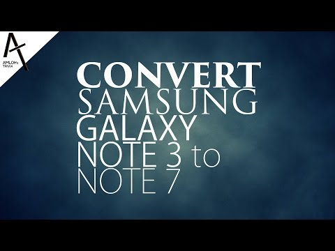 Convert Your Samsung Galaxy Note 3 Into Note 7