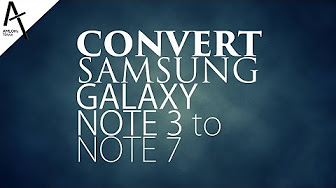 Galaxy Note 7 Port ROM for Galaxy Note 3, Galaxy S4 and Qualcomm