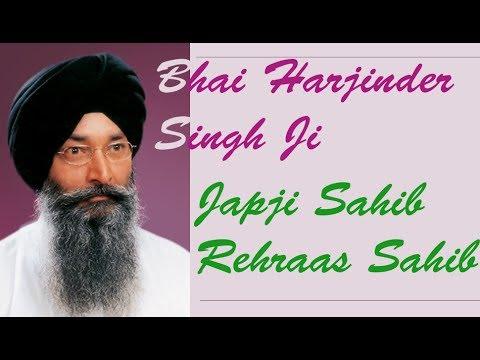 Nitnem - Japji Sahib - Rehras Sahib - Bhai Harjinder Singh - GurbaniKirtanNonstop