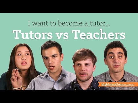I want to become a tutor: Tutors vs Teachers
