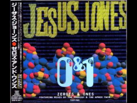Jesus Jones vs. Tony Igy - Zeroes and Ones