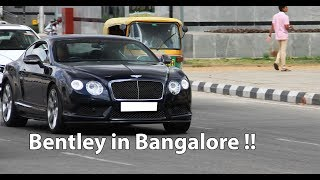 Spotted this Bentley in Bangalore | #155
