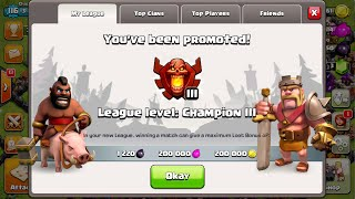 Clash of Clans - Finally Reaching Champions!