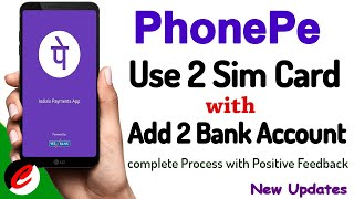 phonepe || how to use two phone pe account || add two or more bank account || use two mobile number