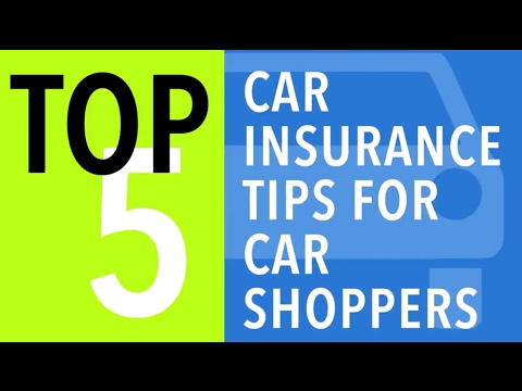 Top 5 General Car Insurance Tips for Car Shoppers- CARFAX