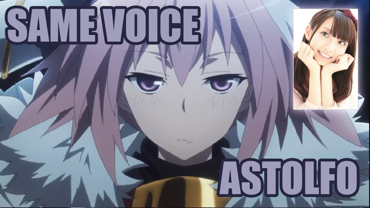 same anime characters voice actress with fate apocrypha astolfo
