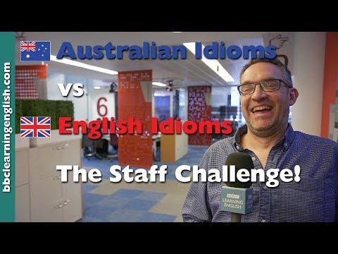 Australian Idioms vs English Idioms: The Staff Challenge!