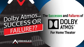 Successes and Failures of Dolby Atmos