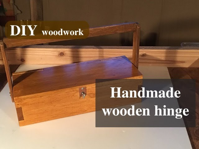 ?????????????Making a tool box with wooden hinge
