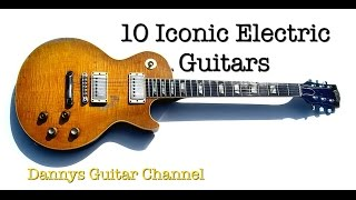 Top 10 Iconic Electric Guitars Played By Blues Guitar Legends