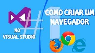 Como criar um Navegador Avançado no Visual Studio #1 - Funções Avançadas