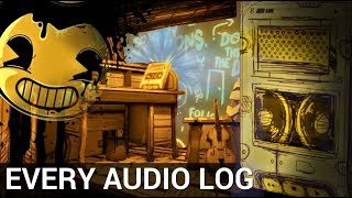 EVERY Audio Recording in Bendy & the Ink Machine (Chapter 1-5)