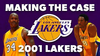 Making the Case - 2001 Lakers