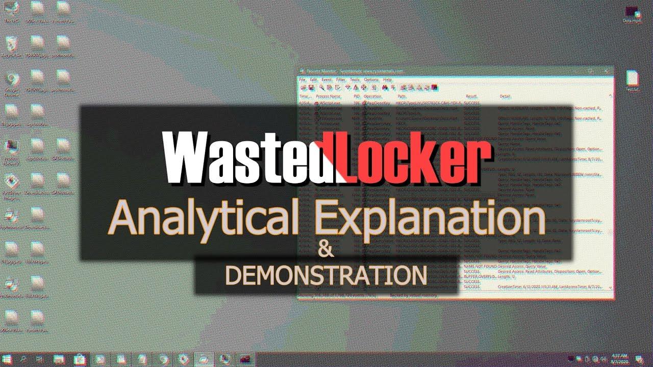 WastedLocker.exe | A Dangerous Yet Interesting Ransomware