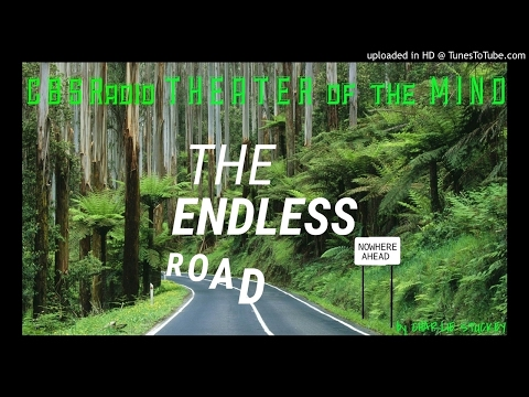 """The Endless Road"" EXCELLENT Classic Radio Fantasy Story - Restored & Remastered Audio"