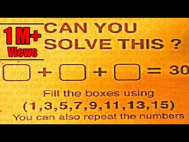 Fill The Boxes Using 1, 3, 5, 7, 9, 11, 13, 15 - Gaurav Agarwals IAS Exam Question