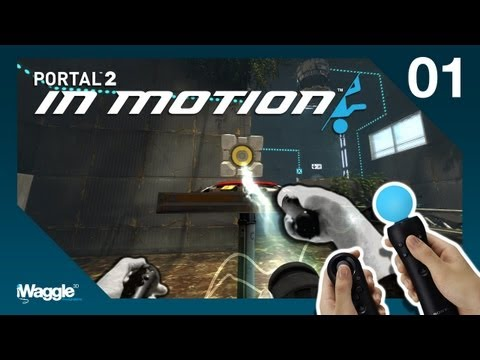 Portal 2 In Motion PS Move Walkthrough - Part 1/2 [Tutorial