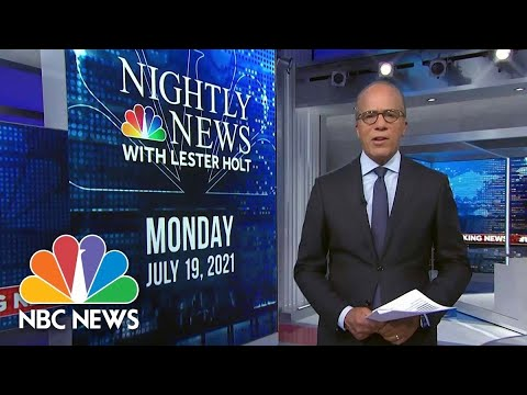 Download NBC Nightly News Broadcast (Full) - July 19th, 2021