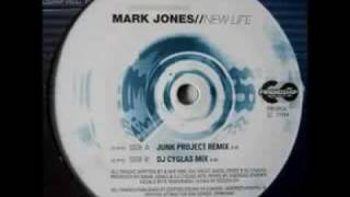 Mark Jones - New Life (Junk Project Remix) full version