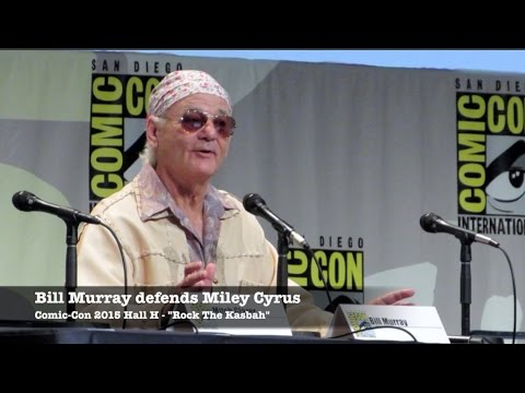 Bill Murray defends Miley Cyrus and Rock the Kasbah at Comic-Con 2015