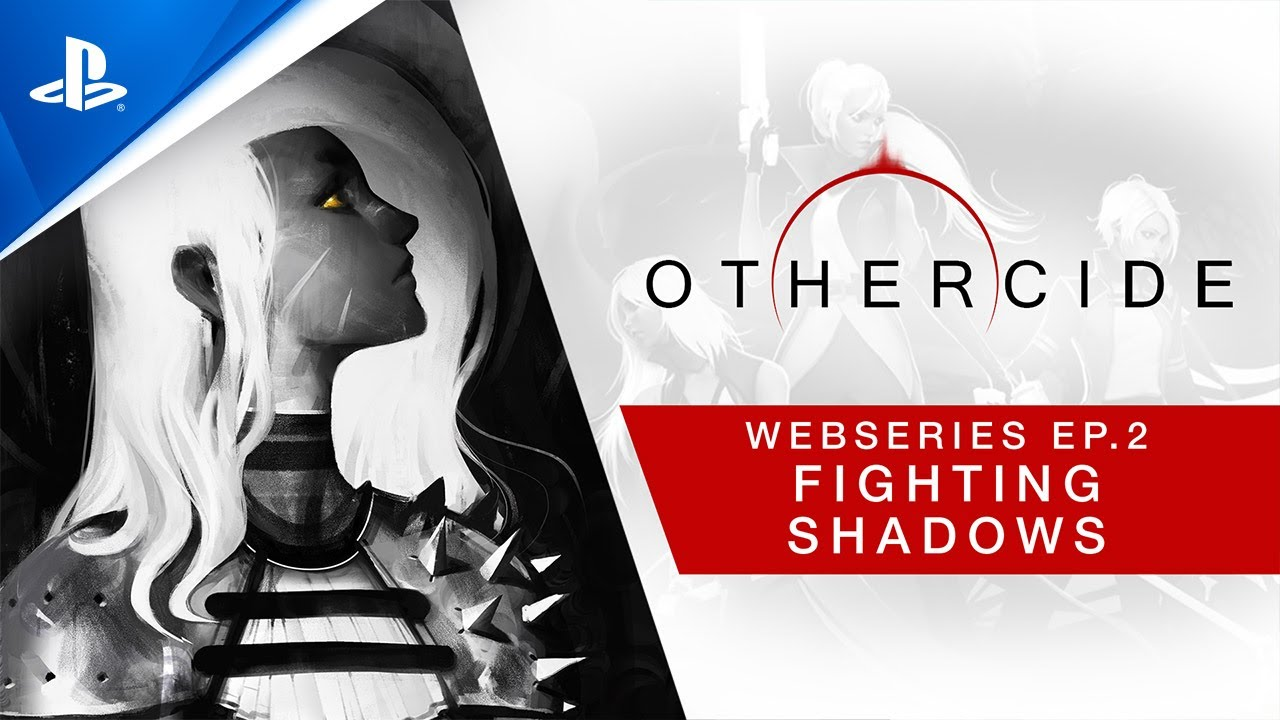 Othercide - Webseries: Ep 2 - Fighting Shadows | PS4