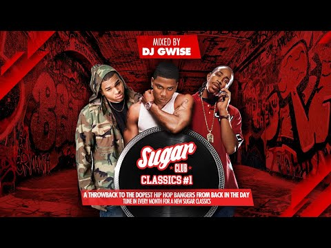 Sugar Classics #1 | A throwback to hip hop bangers from back in the day, by DJ Gwise | July 2019 mix