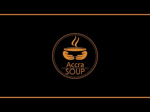 CHANGING ACCRA - The AccraSOUP Experience