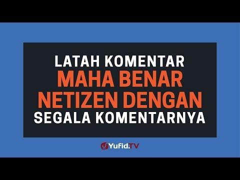 latah-komentar-maha-benar-netizen-dengan-segala-komentarnya---poster-dakwah-yufid-tv