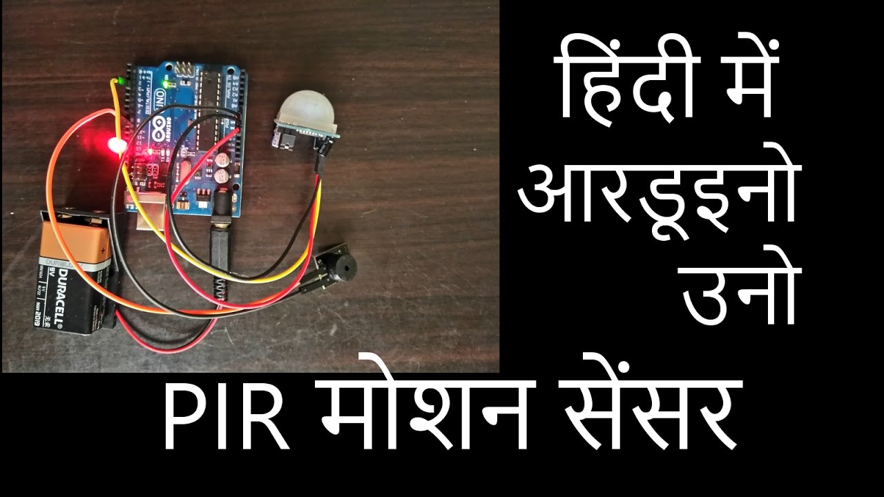Pir Motion Sensor Arduino Uno In Hindi Youtube Mini Project On Pyroelectric Fire Alarm Electronics