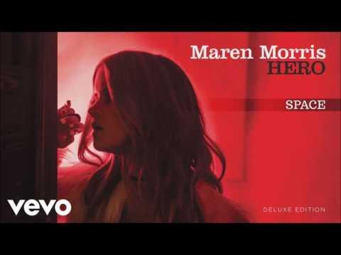 Maren Morris - Space - 3kstill (Audio)