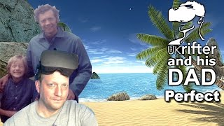 My Dad in VR - Perfect on Oculus Rift CV1 & Touch