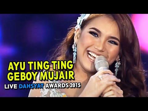 Ayu Ting Ting - Geboy Mujair Live dahSyat Awards 2015