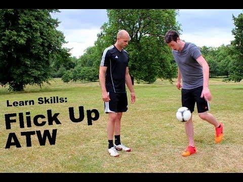Learn Football Skills - Flick Up ATW